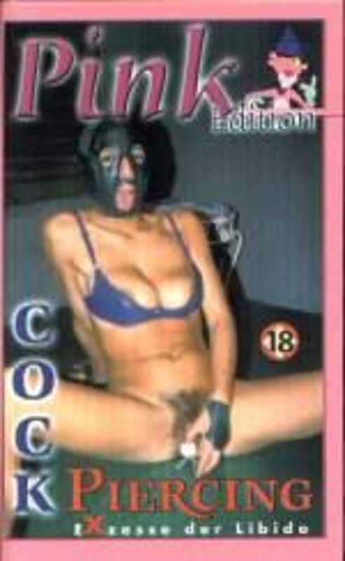 Cock Piercing 18 - Exzesse der Libido VHS-Video image