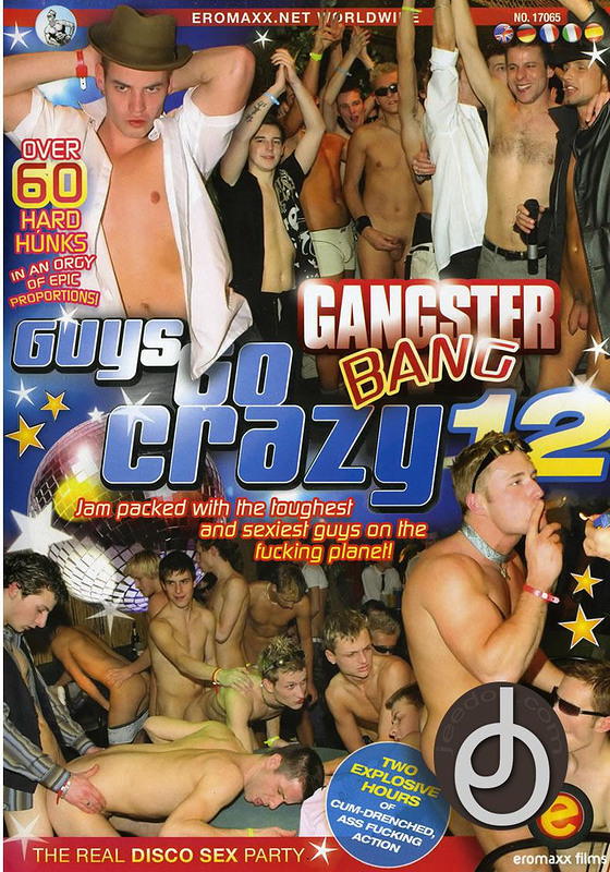 Guys Go Crazy 12 Gangssters Gay DVD Image