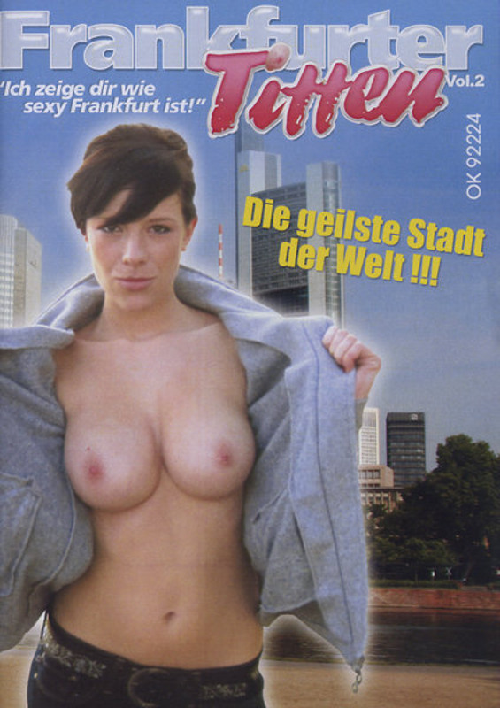 Titten porn frankfurter FrankfurterTitten (My