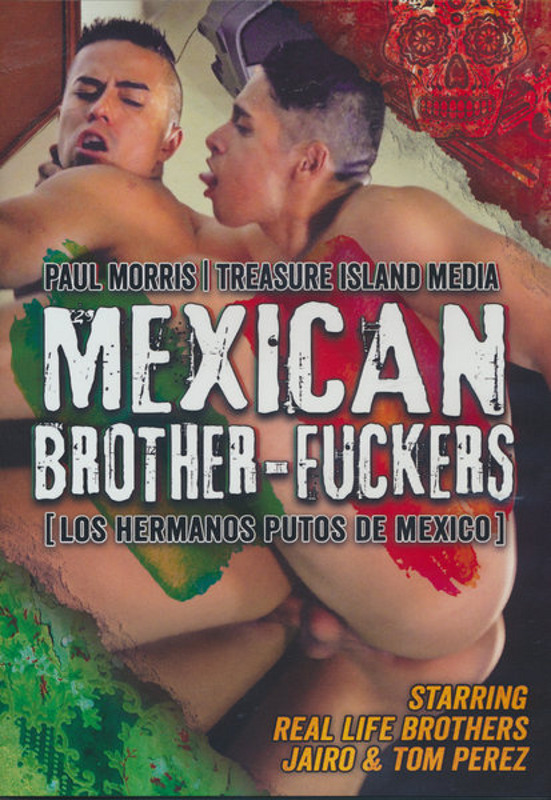 Mexican Brother-Fuckers Gay DVD Image