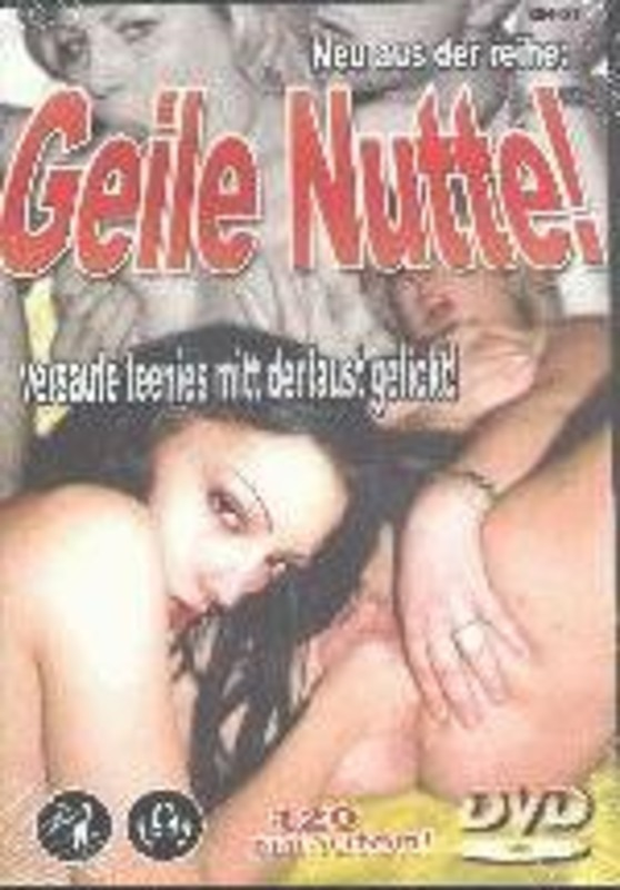 Geile Nutte! - Versaute Teenies mitt der Faust gefickt! DVD Image