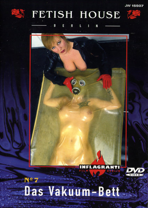 Fetish-House Nr. 7  Das Vakuum-Bett DVD Image